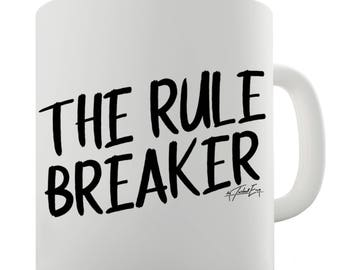 The Rule Breaker Ceramic Novelty Mug