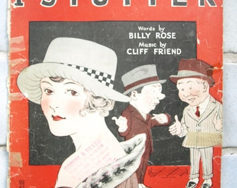 Antique/ Vintage Sheet Music – Lot Deal – You Tell Her I Stutter 1920, A Perfect Day 1910, and My Rose of Yesterday 1906