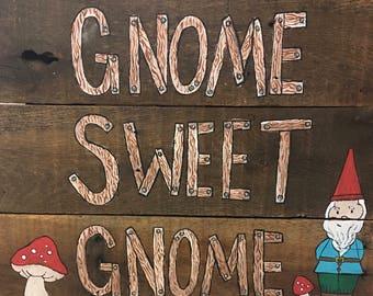Garden Gnome Sign