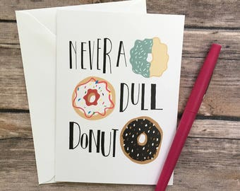 donut card - donut favor idea - dessert card - donut friendship card - just because card - pastry card - foodie card-cards for her-pun card