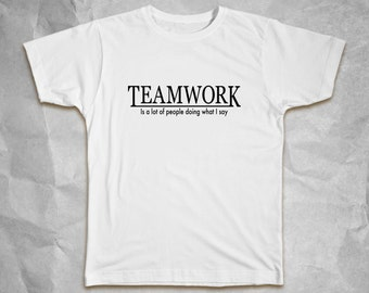 Team Work T-shirt - Funny Humor Gag Superhero For Him For Her Birthday Gift Idea Tops Tees Lowest Price Free Shipping