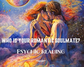 Soulmate psychic love reading, getting to know your true love and soulmate