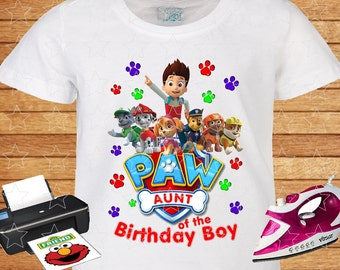 Aunt of the Birthday Boy, PAW Patrol, Iron on Transfer, Printable Instant Download. Personalized Family Shirts.