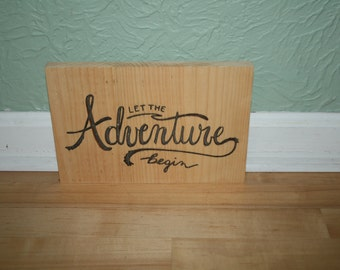 Let the Adventure Begin, Wooden Carved Sign, Wall Hanging, Wedding, Graduation, Anniversary