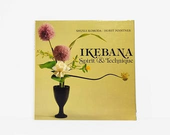 Ikebana: Spirit and Technique