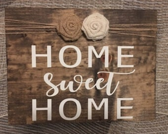 Home sweet home, rustic decor, wooden home sweet home sign, wooden sign wit burlap