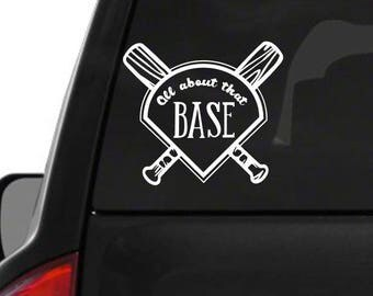 All about that base- Decal