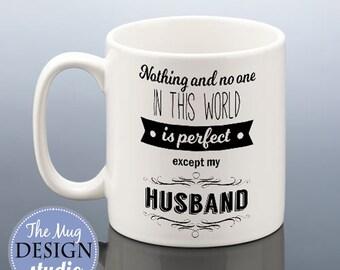 Perfect Husband Mug / Best Husband Gift / Husband Birthday Gift / Husband Cup Wedding Mug Wedding Anniversary Gift for Husband Coffee Mug