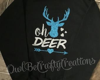 OH DEER sweatshirt or long sleeve