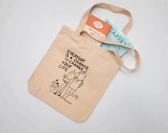 Everyday is a chance Cream tote bag
