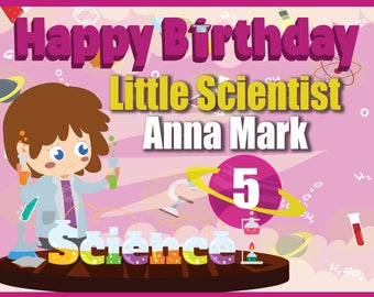 Large Custom Girl Scientist Birthday Banner, Science Birthday Party, Little Scientist, Chemistry birthday, Science party backdrop ;1400042