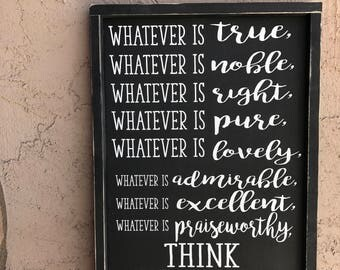 Philippians 4:8 Sign | Christian Home Decor | Whatever is True Sign | Scripture Sign