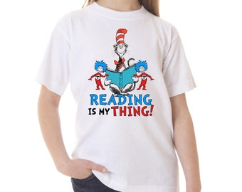Dr. Seuss Read Across America Reading is My Thing Shirt