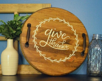 Give Thanks | Wood serving tray | Kitchen Decor