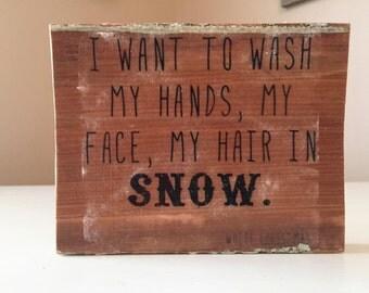 Snow Wood Sign