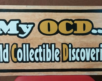 OCD Humorous Sign