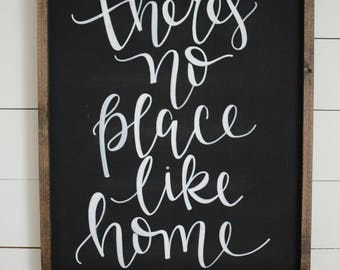 There's No Place Like Home Wood Framed Sign