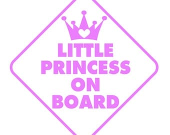 LITTLE PRINCESS on Board Vinyl Decal Sticker