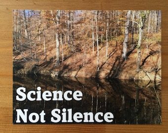 Science Not Silence postcards, climate change, climate change is real, global warming, science is real, climate science, environmentalist