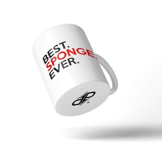 Best Sponge Ever Mug - Great Gift Idea Stocking Filler