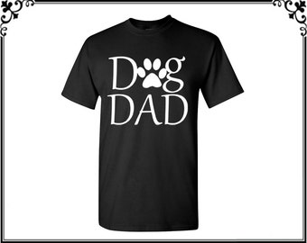Dog Dad T shirt Tops Shirt T-shirt Fathers Day Gift Pet Lover Dog Lover Best Dad Ever Gift For Him