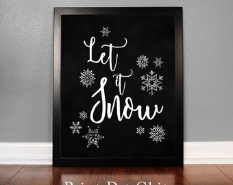 Let it Snow, Holiday Wall Art, Christmas Printable Art, Holiday Decor, Chalkboard Wall Art, Instant Download