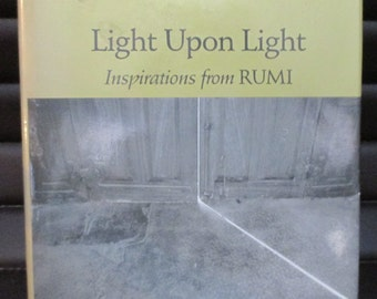 Light upon Light,inspirations from Rumi-spirituality -poetry-by Andrew Harvey--1996--h/c/d/j-illustrated