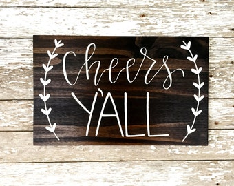 Cheers Y'all Custom Wedding Party Sign