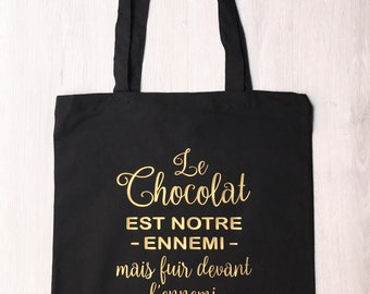 Tote bag 'chocolate is our enemy' for the lovers of chocolate and Nutella