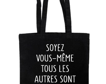 "Tote bag quote ""You be even all others are already taken"" Oscar Wilde"