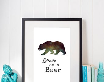 Brave as a Bear Printable Wall Art by Woodland Doodles