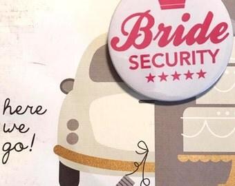 Bride badge / Bride button / Pinback button / Pin Buttons