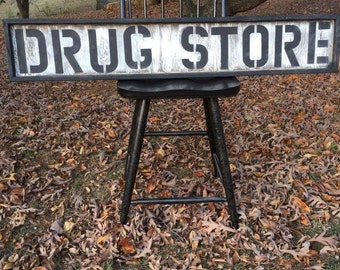 "Distressed ""DRUG STORE"" sign"