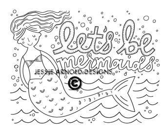 coloring sheet coloring page lets be mermaids adult coloring handdrawn handlettered illustration digital download