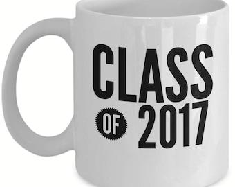 Class of 2017 Mug 2 - Graduation Mug - Graduation Gifts - Gifts for Grads - Mug - Coffee Mug