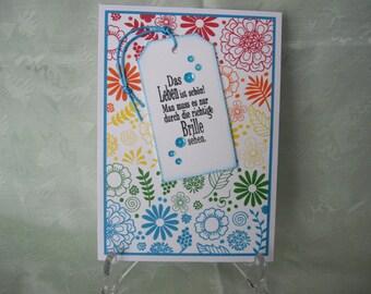 Greeting card, greeting card, flowers, life is beautiful...