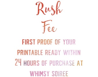 Rush Fee For Any Printable From Whimsy Soiree