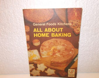 "General Foods Kitchen ""All About Home Baking"" (c) Sixth Edition 1963"