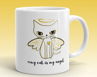 Cat Angel - My Cat is My Angel - Cute Coffee Mug with White Cat Art - Cat with Angel Wings, Halo - Cat Lover Gift, Cat Love - Angel Kitty