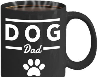 Father's Day Gift - Dog Dad Mug - Awesome Gift For Him, Dad -  Dog Owner Gift - Ceramic Coffee Cup
