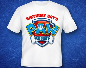 Birthday Boy's Mommy Paw Patrol iron on transfer, high resolution, digital files only, instant download