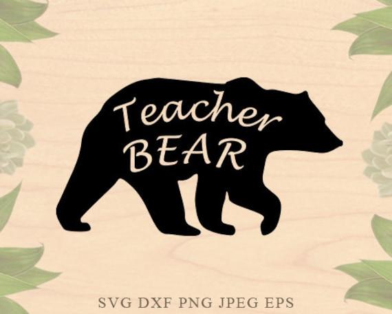 Teacher Svg Teacher Bear Svg School Svg Teaching Svg Mama Bear