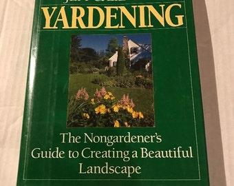 Yardening by Jeff & Liz Ball