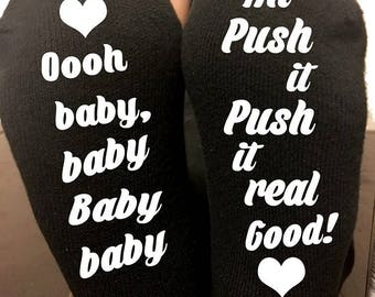 OH BABY BABY push it labor and delivery  maternity socks baby boy baby girl pregnancy new mom labor socks