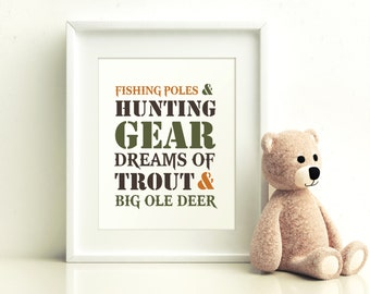 Fishing Poles and Hunting Gear Dreams of Trout and Big Ole Deer Printable, Hunting Nursery, Boys Nursery, Boys Room Decoration, Printable