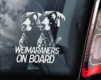 Weimaraners on Board - Car Window Sticker - Weimaraner Vorstehhund Dog Sign Decal - V03