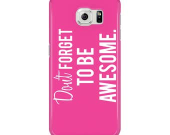Don't Forget To Be Awesome Quote Hot Pink 3D Phone Case - Bright Pink - Awesome Phone Case - Inspiring Quotes - Motivational - Quote Cases