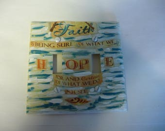 """Switchplate decoupage PHRASE.  """"Being sure of what we hope for, and certain of what we do not see"""""""
