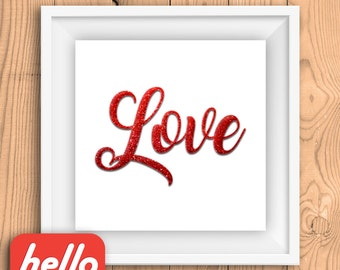 Glitter Love poster - Set of 4 styles - square Printable Art    Sparkly romantic poster, red glitter, gold sparkle, script type