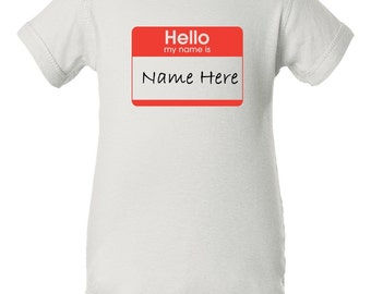 Custom Hello My Name Is Onesie - Personalied Baby Suit